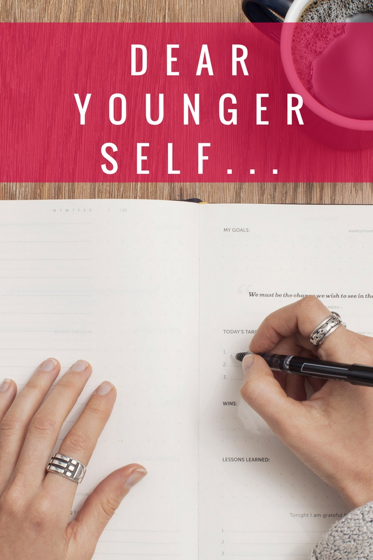 Dear Younger Self