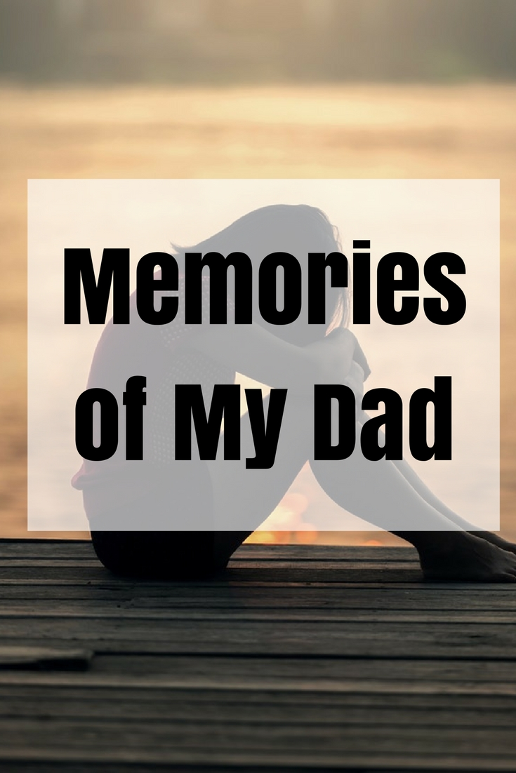Memories of My Dad | Letter to My Dad | Father's Day