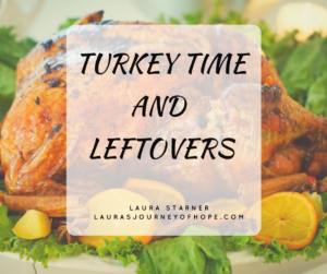 Turkey Time and Leftovers