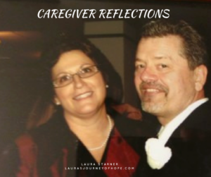 Caregiver Reflections