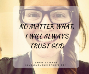 No Matter What, I Will Always Trust God