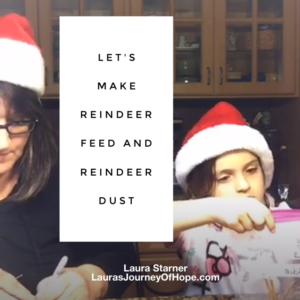Let's Make Reindeer Feed and Reindeer Dust