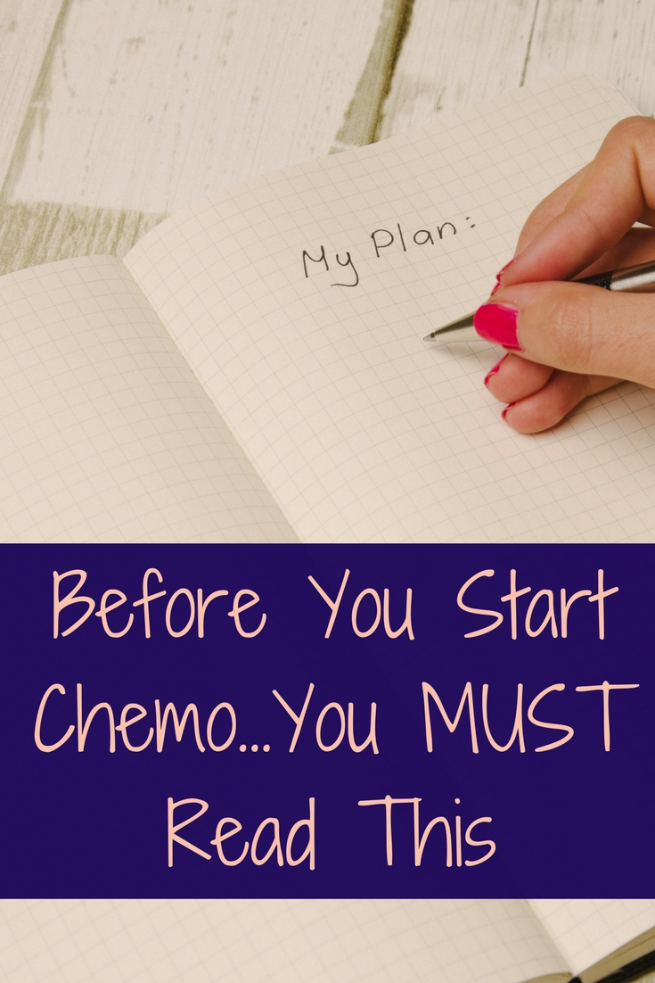Before You Start Chemo You Must Read This